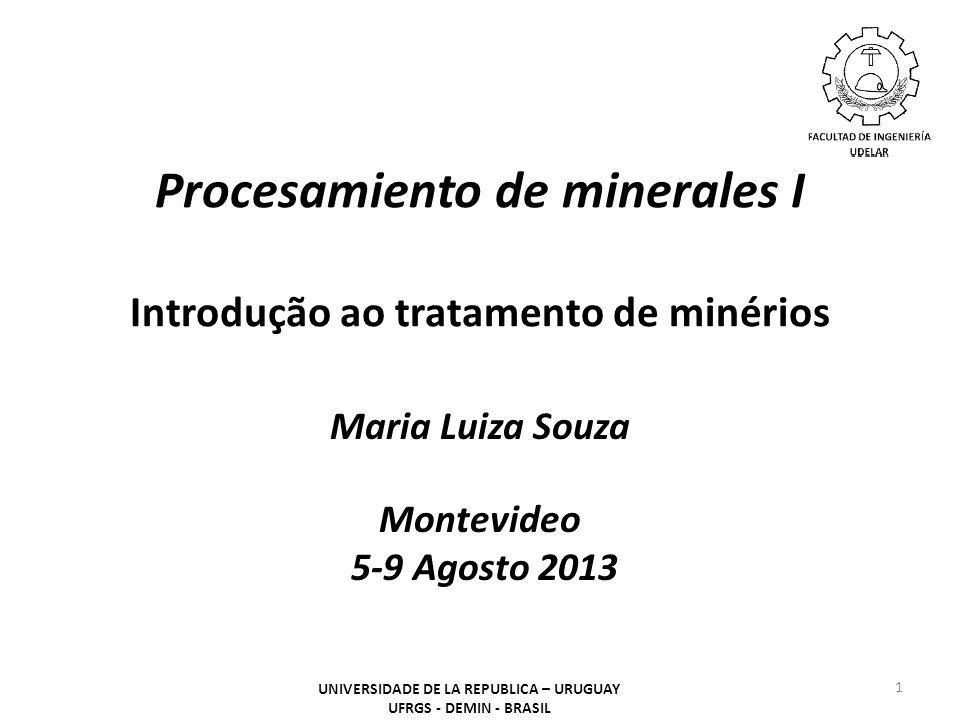 Procesamiento de minerales I Introdução ao tratamento de minérios