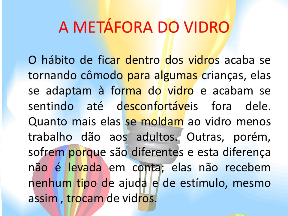 A METÁFORA DO VIDRO