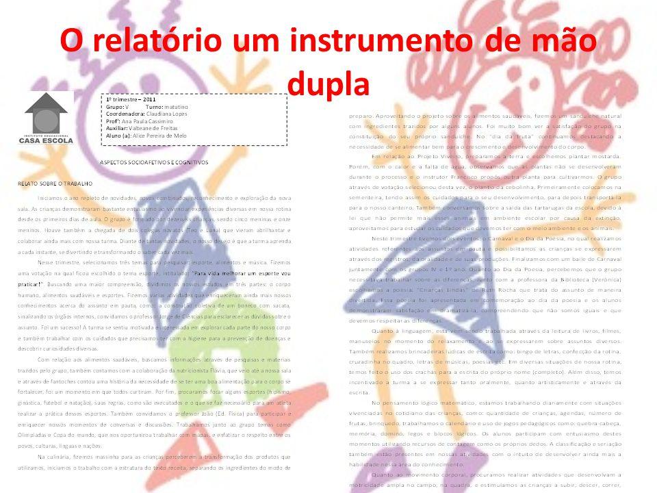 O relatório um instrumento de mão dupla