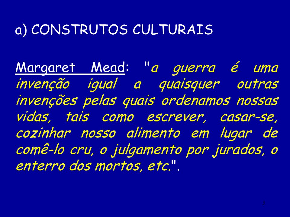 a) CONSTRUTOS CULTURAIS