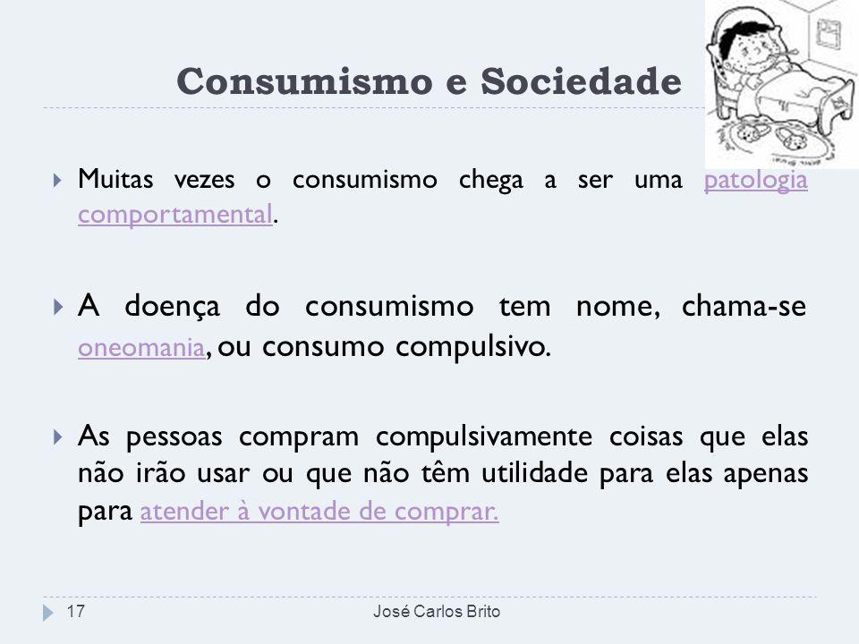 Consumismo e Sociedade