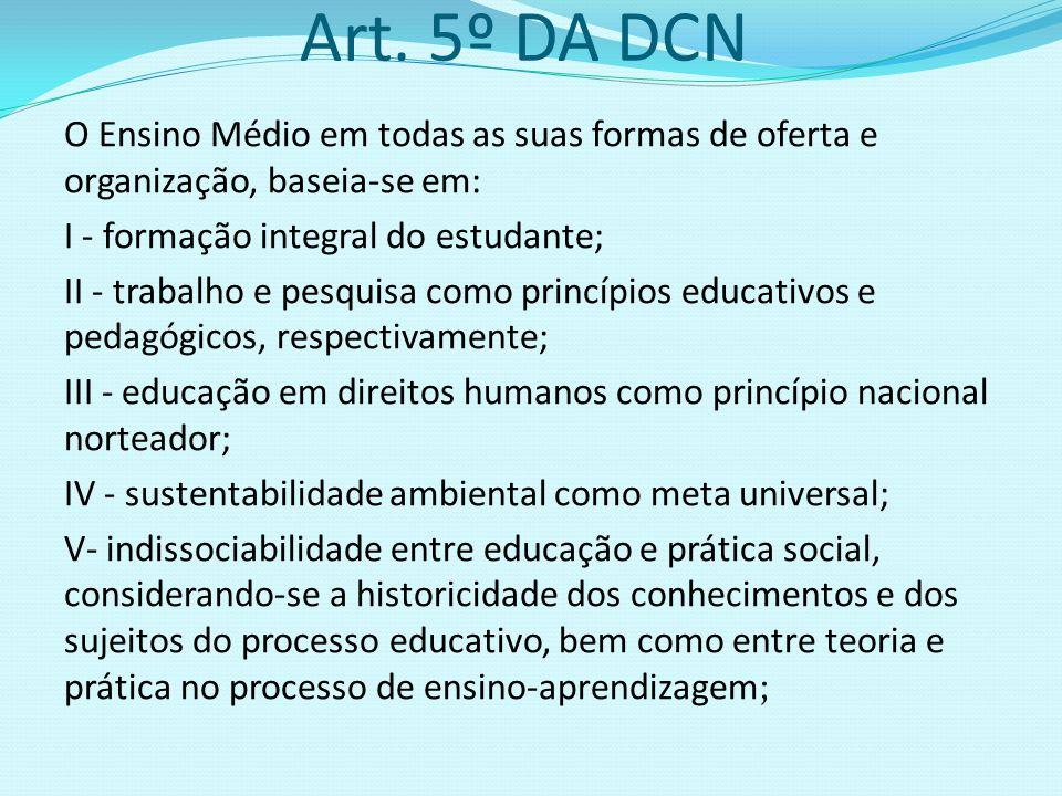 Art. 5º DA DCN