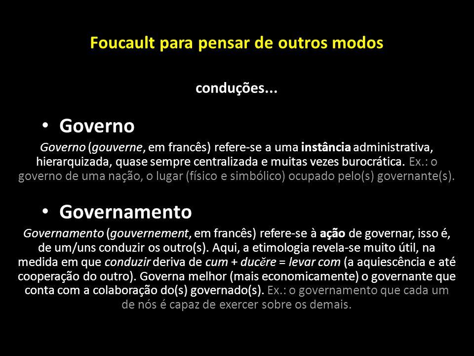 Foucault para pensar de outros modos