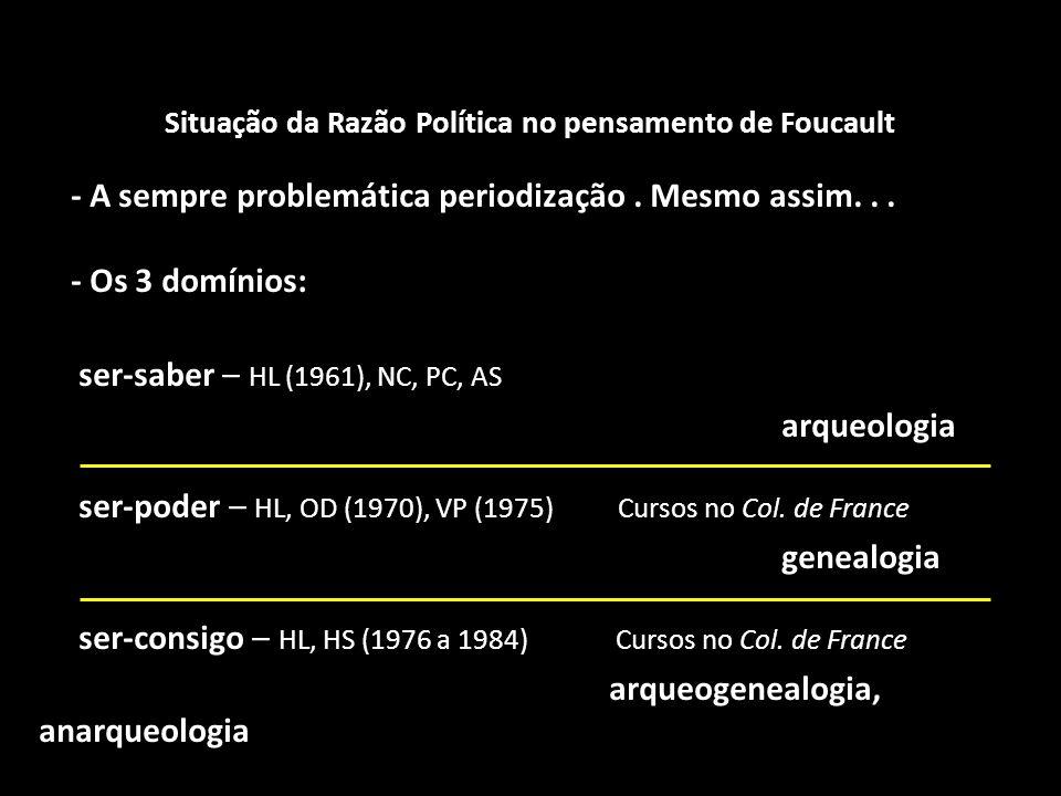 Situação da Razão Política no pensamento de Foucault