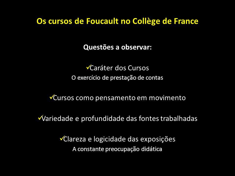 Os cursos de Foucault no Collège de France