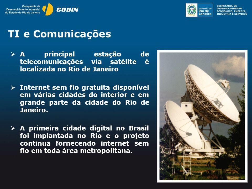 TI e Comunicações A principal estação de telecomunicações via satélite é localizada no Rio de Janeiro.