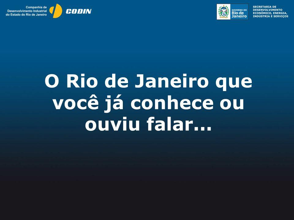 O Rio de Janeiro que você já conhece ou ouviu falar...