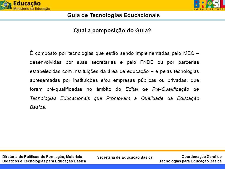 Guia de Tecnologias Educacionais Qual a composição do Guia