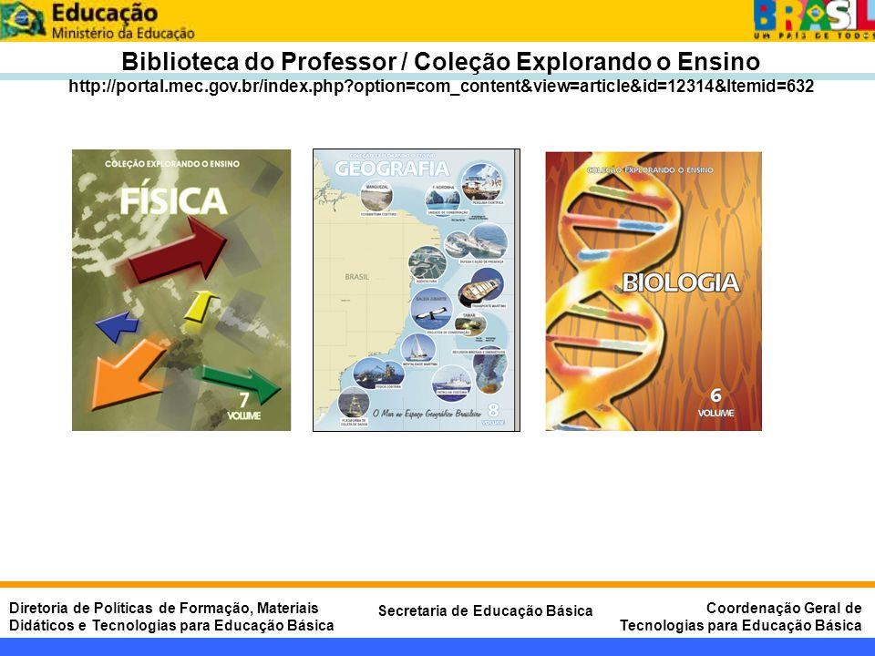 Biblioteca do Professor / Coleção Explorando o Ensino