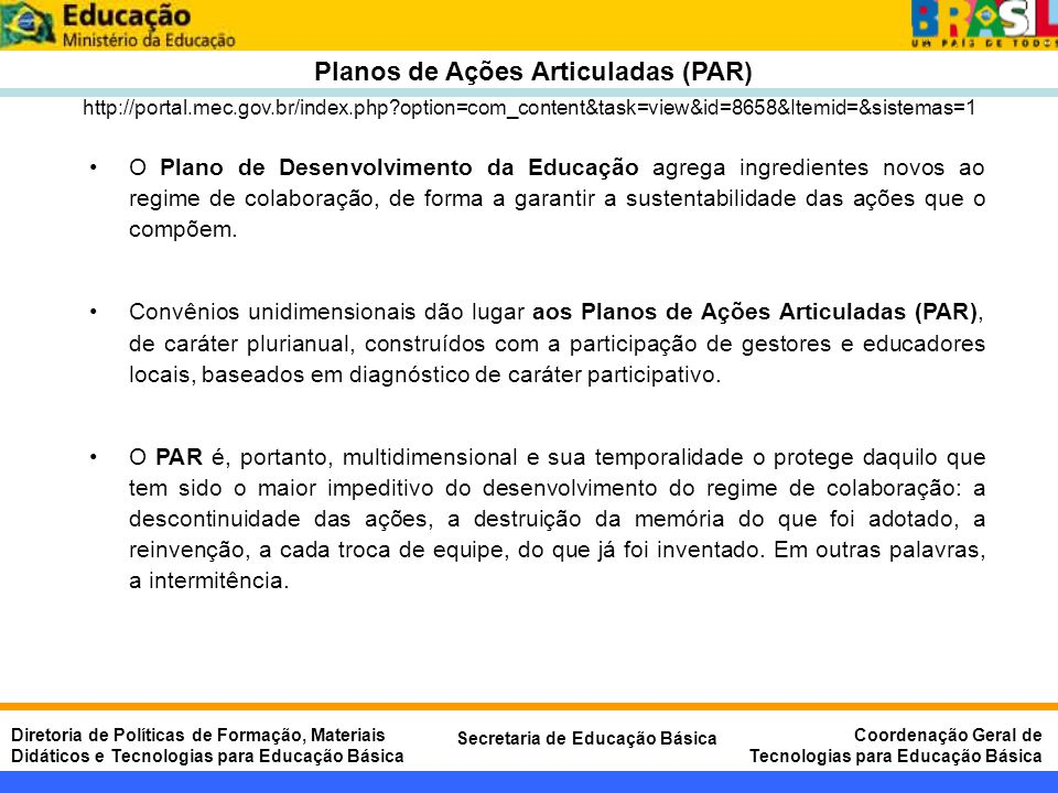 Planos de Ações Articuladas (PAR)