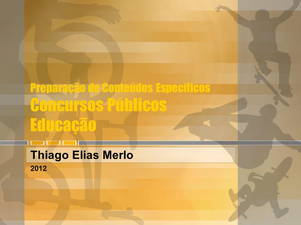 Preparação de Conteúdos Específicos Concursos Públicos Educação