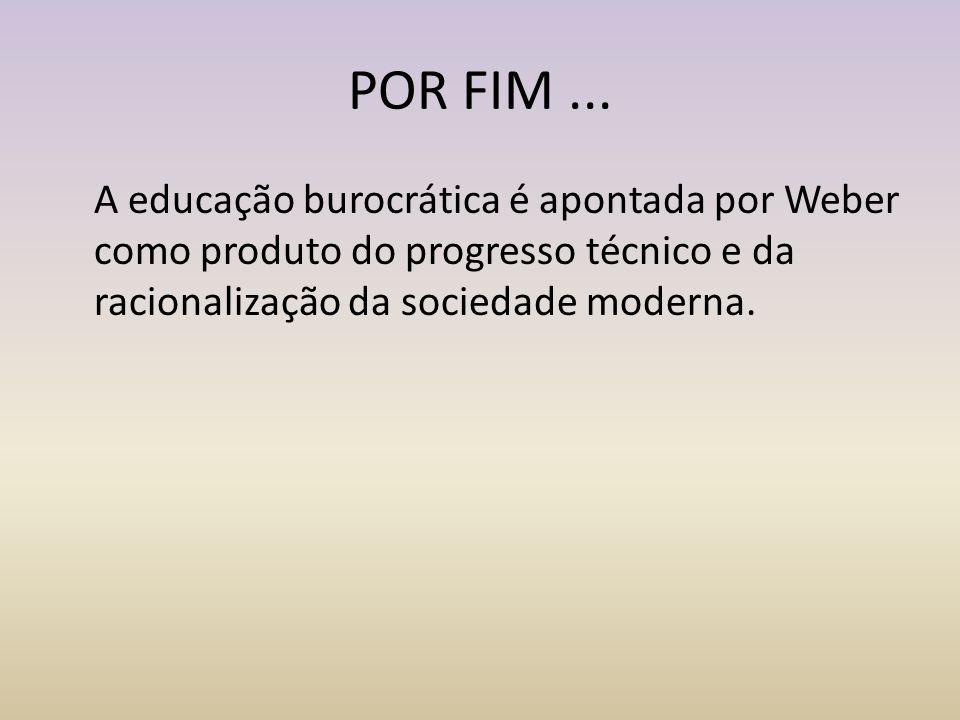 POR FIM ...