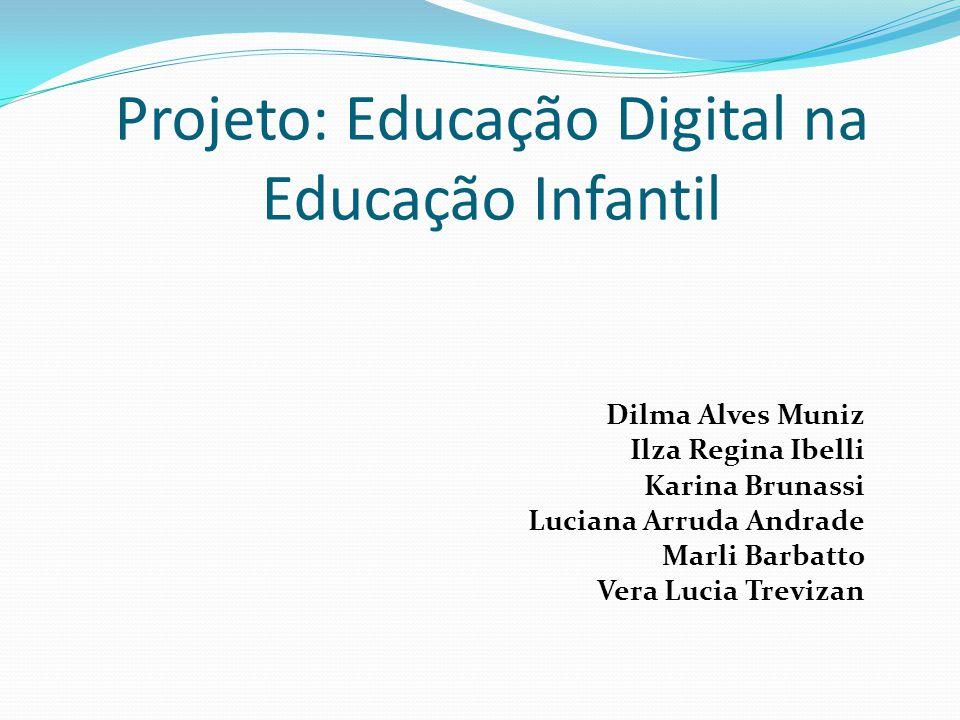 Projeto: Educação Digital na Educação Infantil