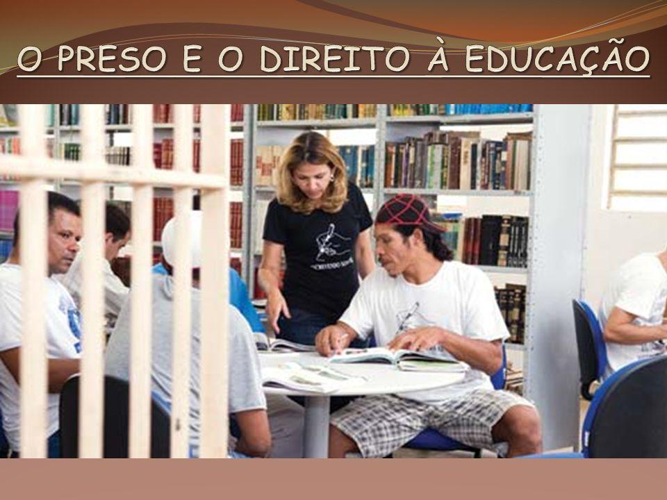 O PRESO E O DIREITO À EDUCAÇÃO