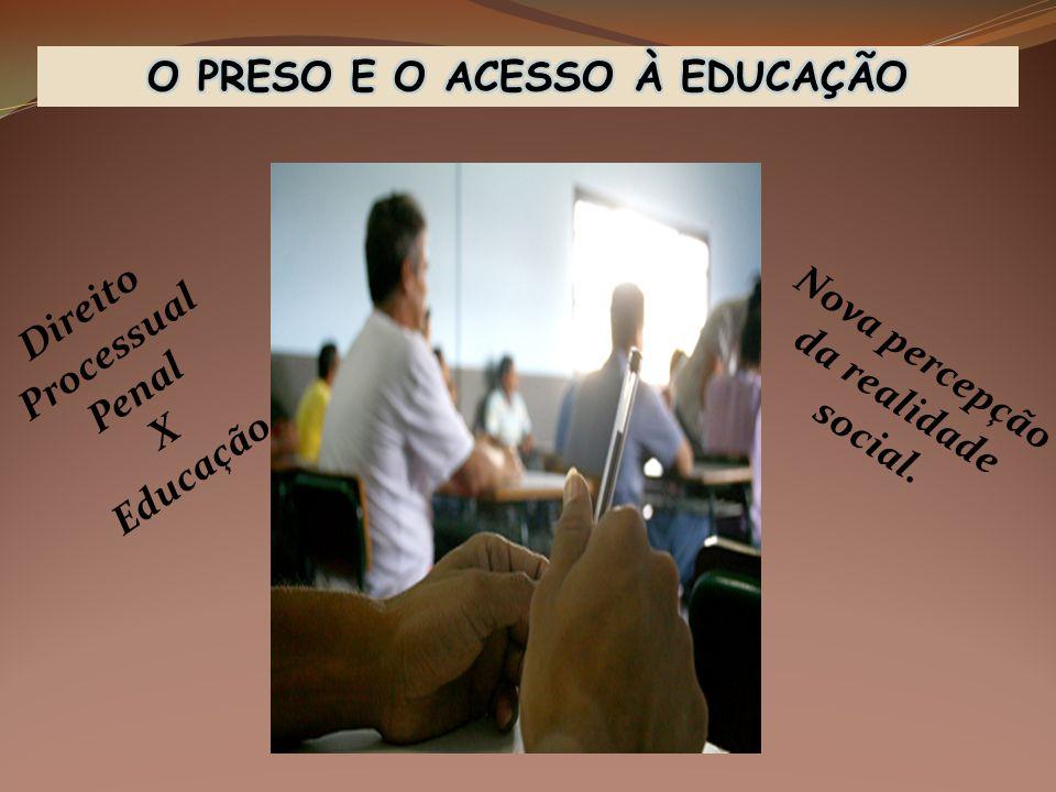 O PRESO E O ACESSO À EDUCAÇÃO