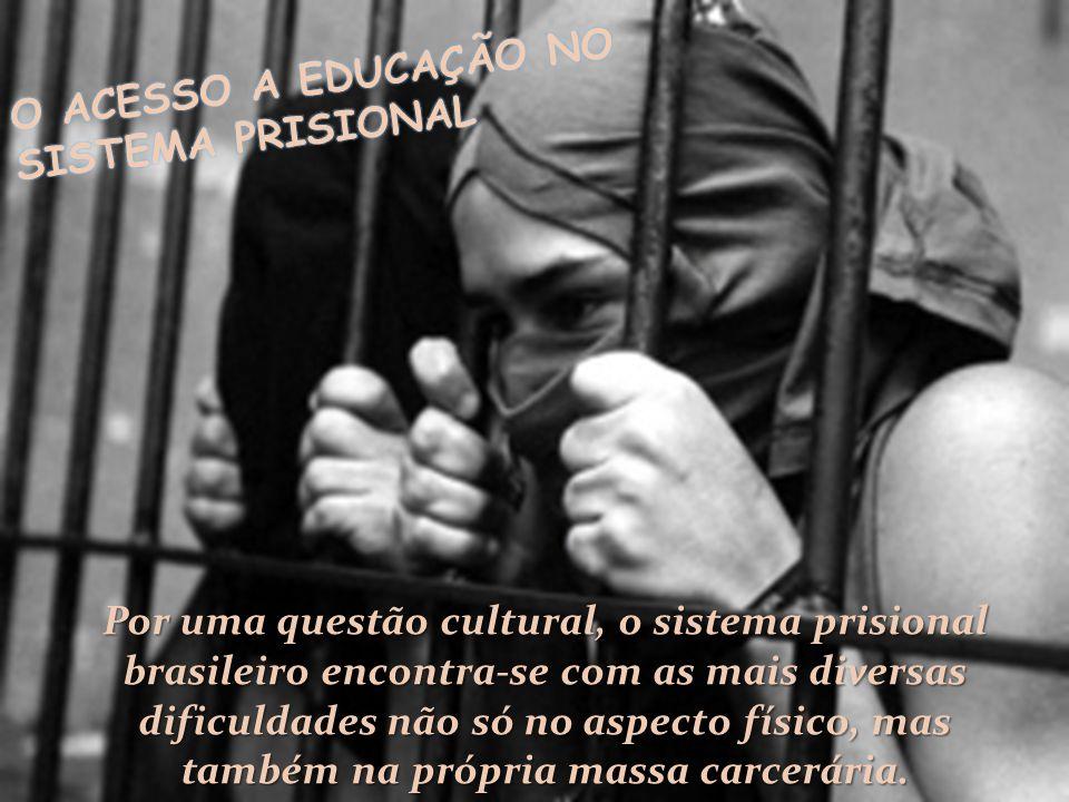 O ACESSO A EDUCAÇÃO NO SISTEMA PRISIONAL