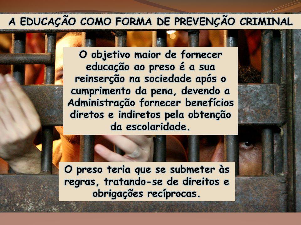 A EDUCAÇÃO COMO FORMA DE PREVENÇÃO CRIMINAL