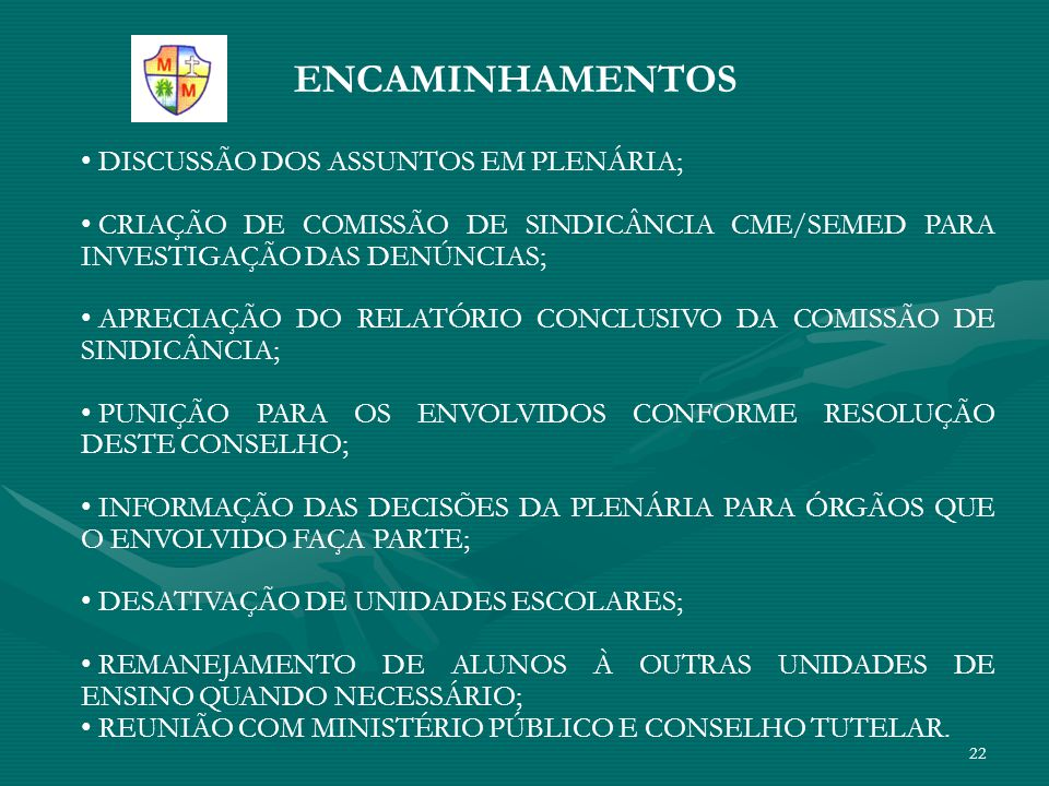 ENCAMINHAMENTOS DISCUSSÃO DOS ASSUNTOS EM PLENÁRIA;