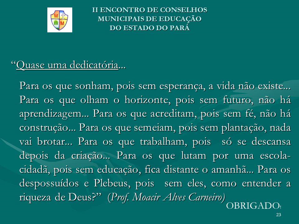 II ENCONTRO DE CONSELHOS MUNICIPAIS DE EDUCAÇÃO DO ESTADO DO PARÁ