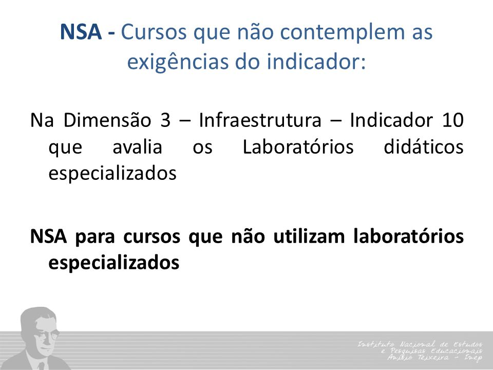 NSA - Cursos que não contemplem as exigências do indicador:
