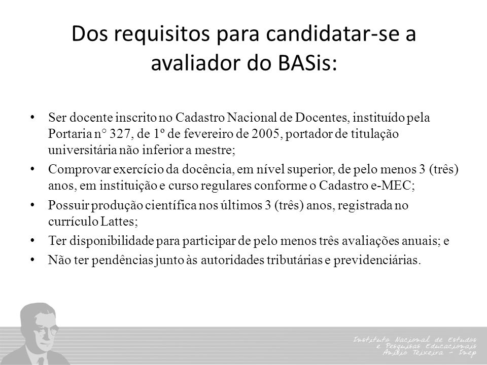 Dos requisitos para candidatar-se a avaliador do BASis: