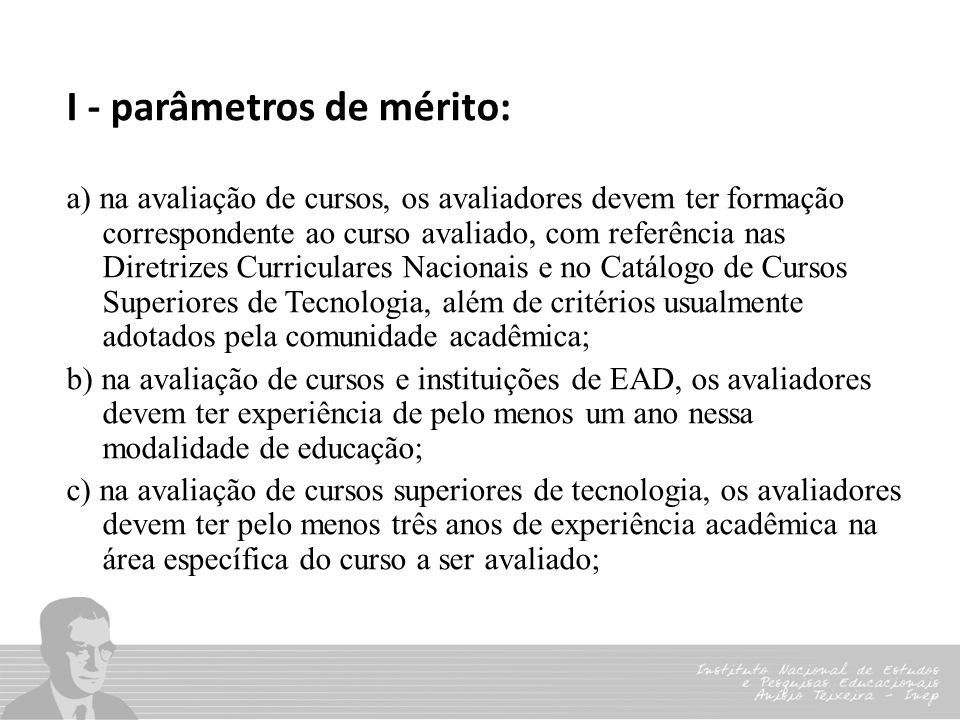 I - parâmetros de mérito: