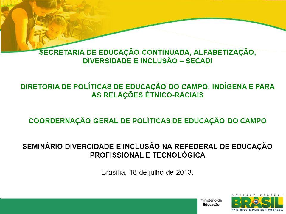 COORDERNAÇÃO GERAL DE POLÍTICAS DE EDUCAÇÃO DO CAMPO