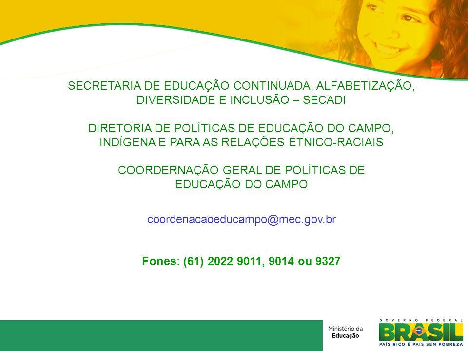 DIRETORIA DE POLÍTICAS DE EDUCAÇÃO DO CAMPO,