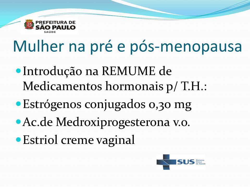 Mulher na pré e pós-menopausa