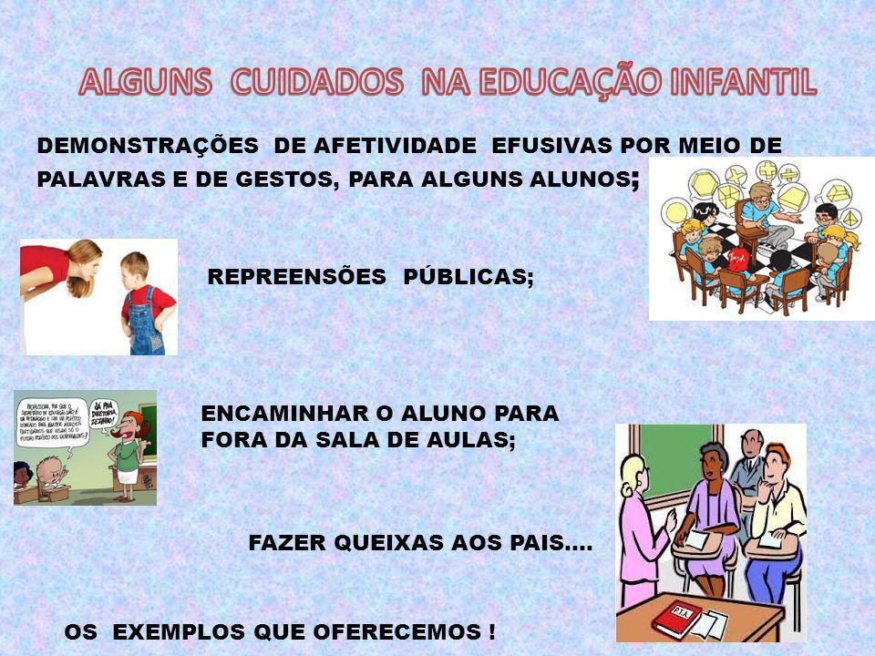 ALGUNS CUIDADOS NA EDUCAÇÃO INFANTIL