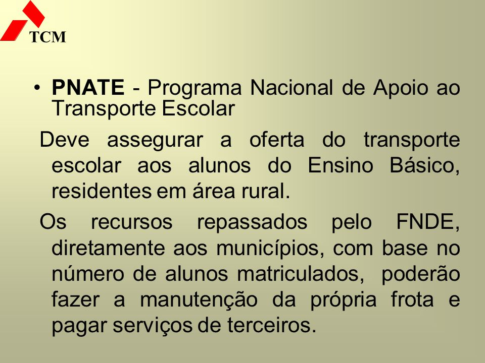 PNATE - Programa Nacional de Apoio ao Transporte Escolar