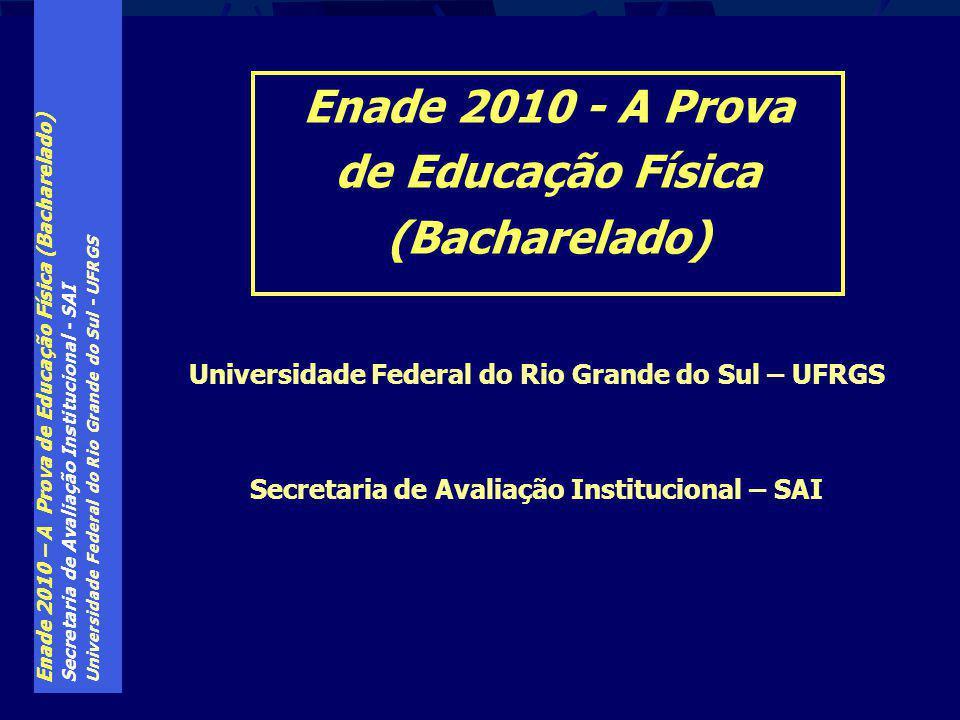 Enade 2010 - A Prova de Educação Física (Bacharelado)