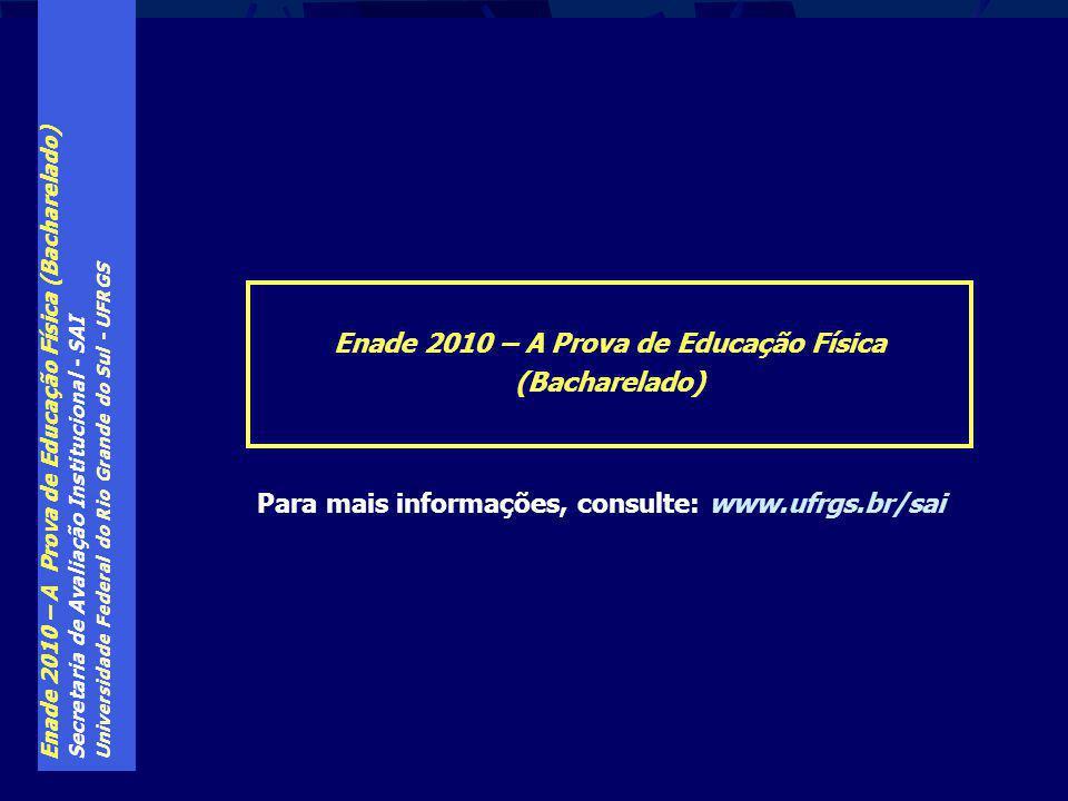 Enade 2010 – A Prova de Educação Física (Bacharelado)
