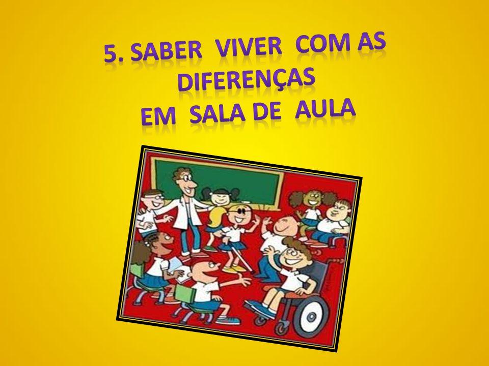 5. Saber viver com as diferenças