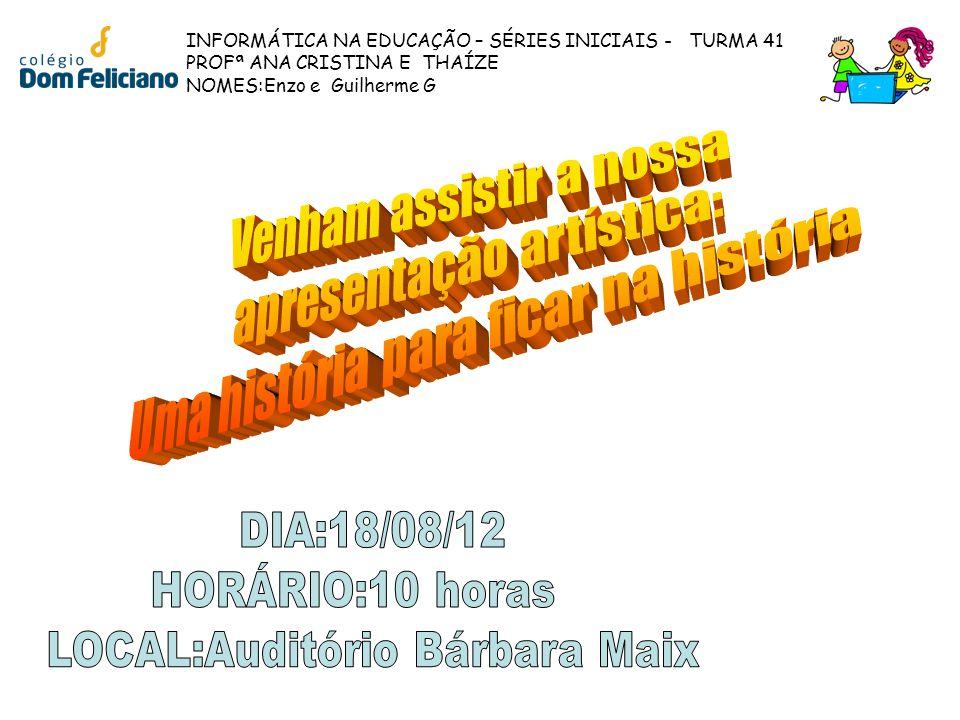 LOCAL:Auditório Bárbara Maix