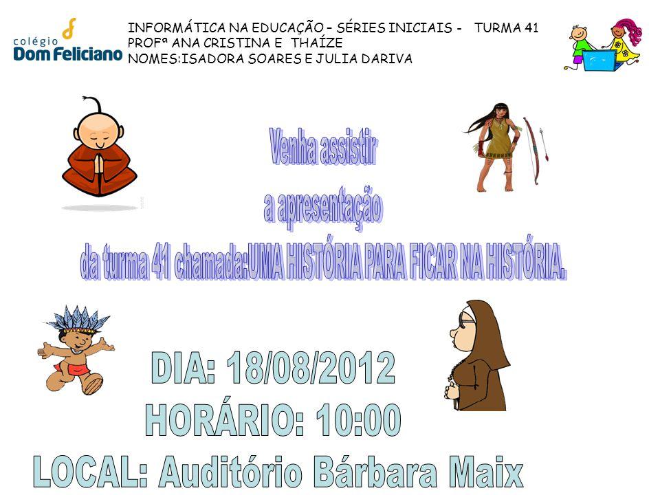 LOCAL: Auditório Bárbara Maix