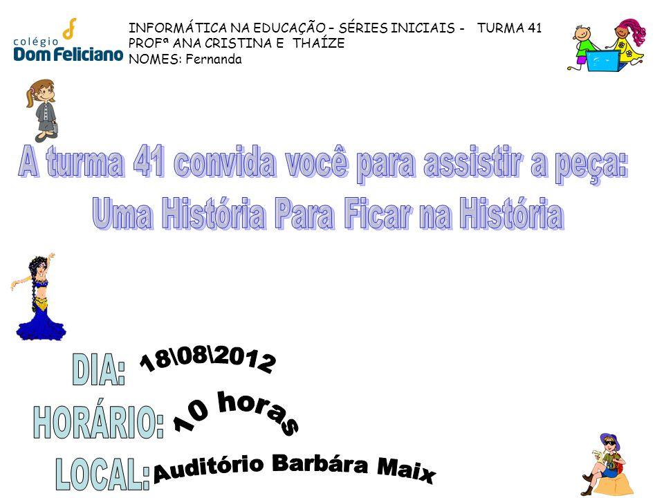 DIA: HORÁRIO: LOCAL: 18\08\2012 10 horas Auditório Barbára Maix