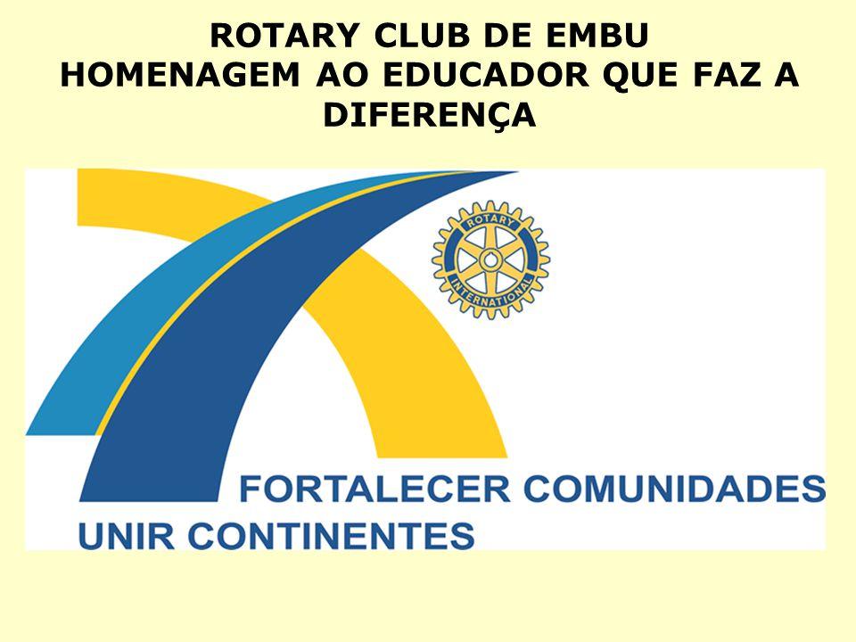 ROTARY CLUB DE EMBU HOMENAGEM AO EDUCADOR QUE FAZ A DIFERENÇA