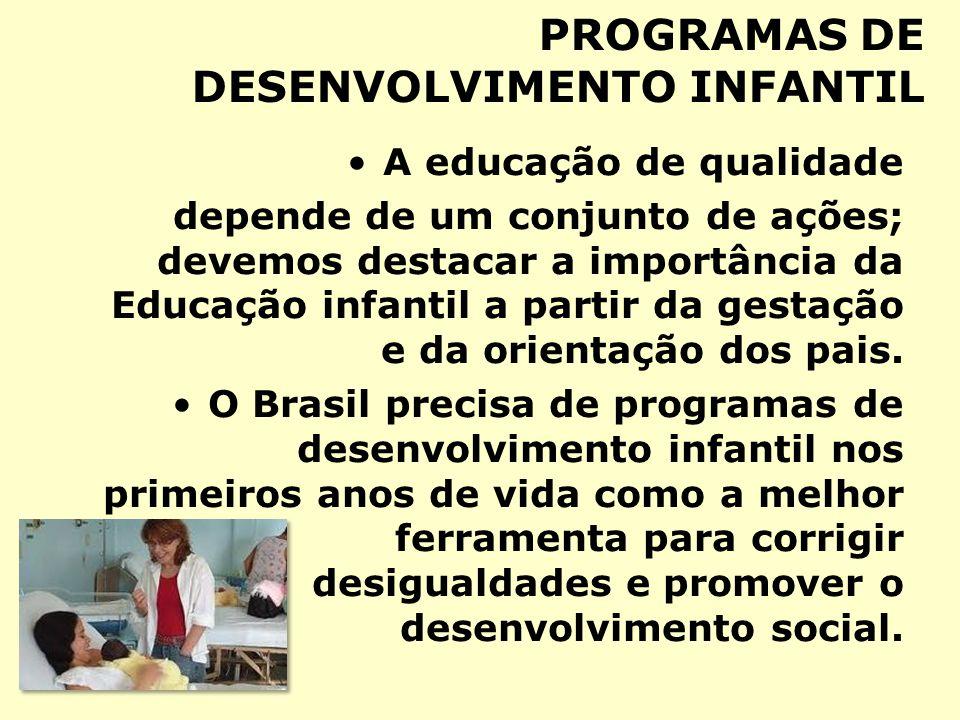 PROGRAMAS DE DESENVOLVIMENTO INFANTIL