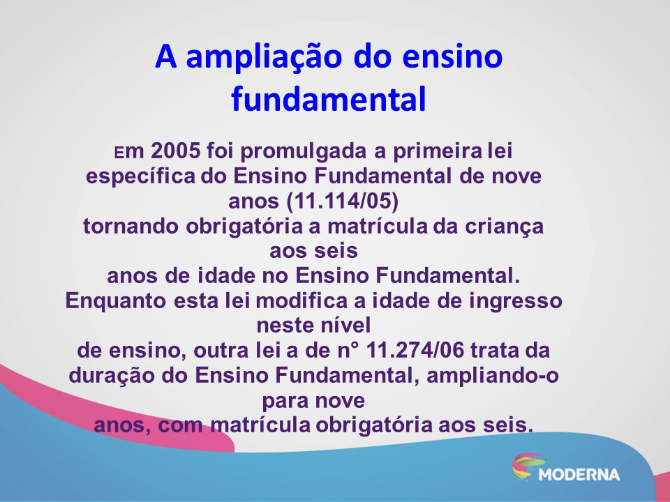 A ampliação do ensino fundamental