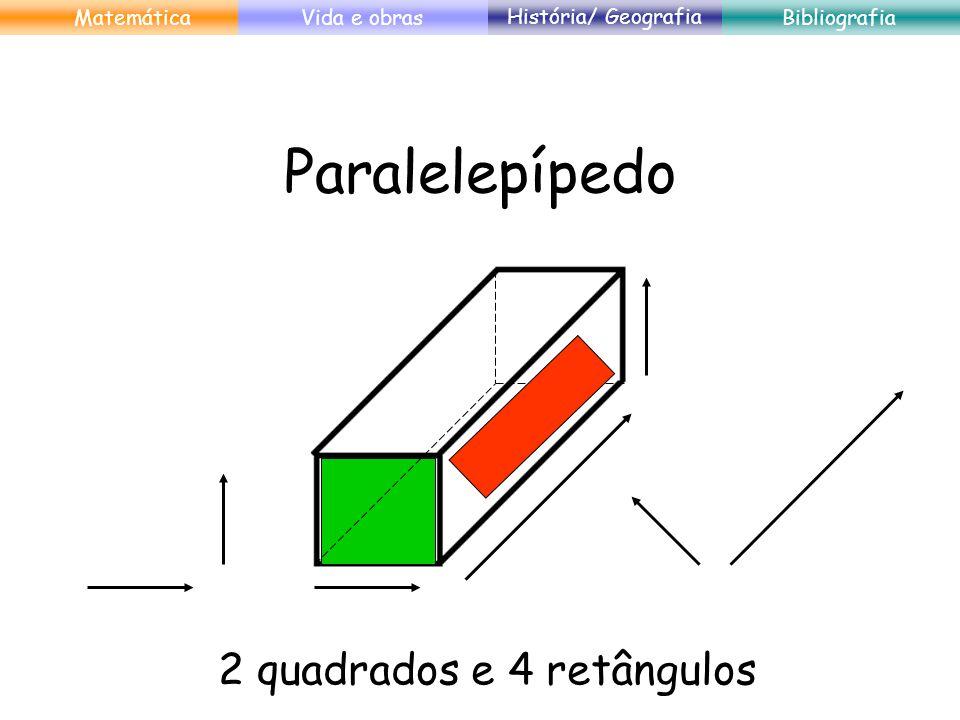 2 quadrados e 4 retângulos