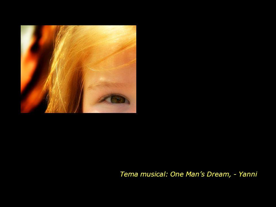 Tema musical: One Man's Dream, - Yanni