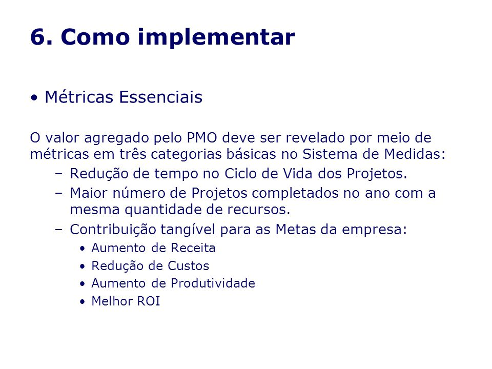6. Como implementar Métricas Essenciais