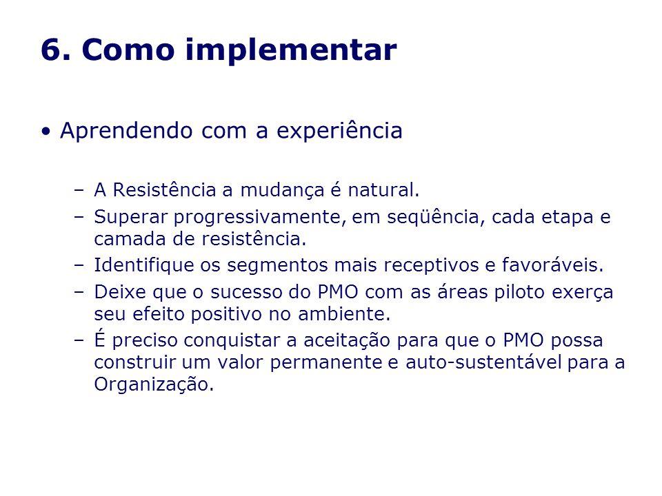 6. Como implementar Aprendendo com a experiência