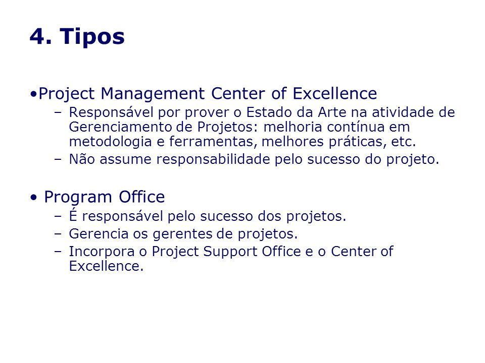 4. Tipos Project Management Center of Excellence Program Office