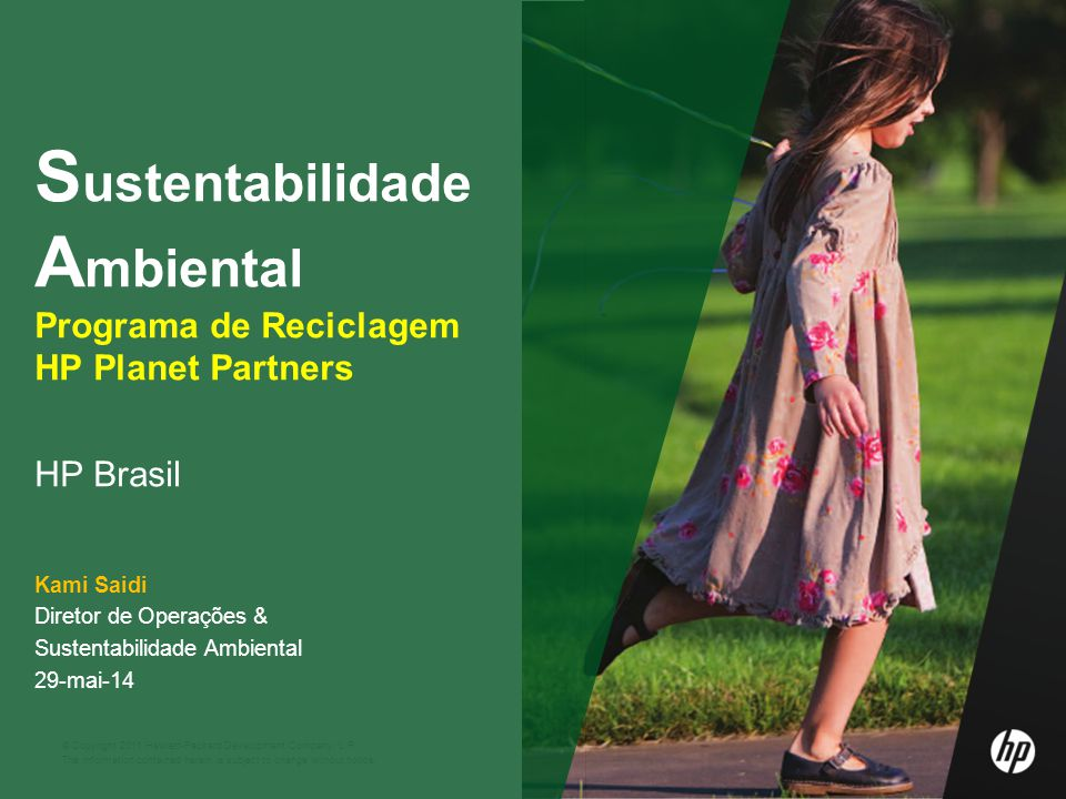 Sustentabilidade Ambiental Programa de Reciclagem HP Planet Partners