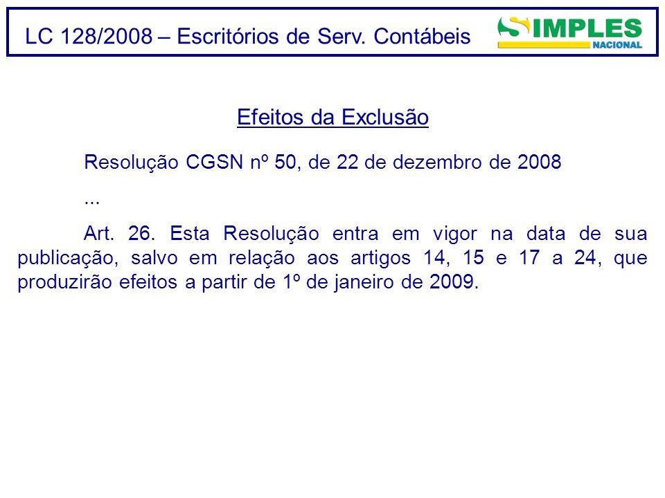 LC 128/2008 – Escritórios de Serv. Contábeis