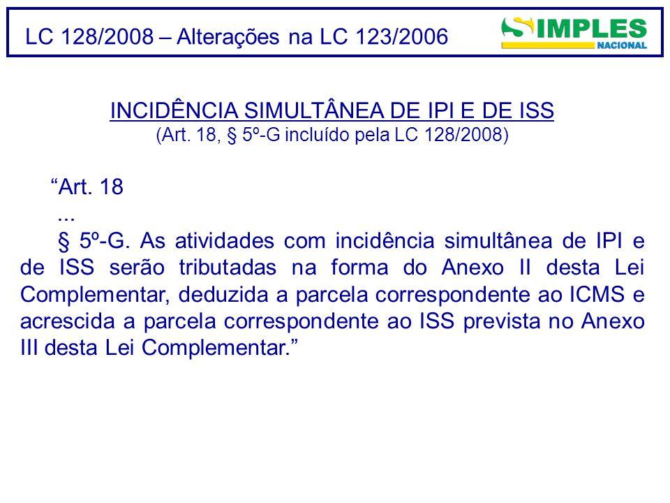 INCIDÊNCIA SIMULTÂNEA DE IPI E DE ISS