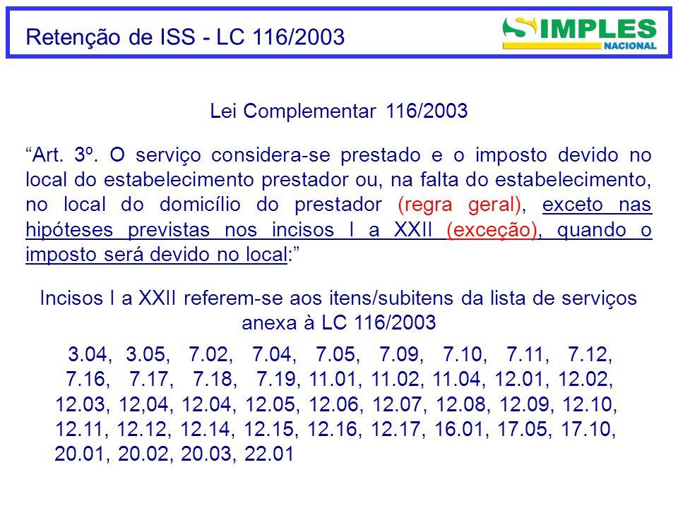 Retenção de ISS - LC 116/2003 Lei Complementar 116/2003