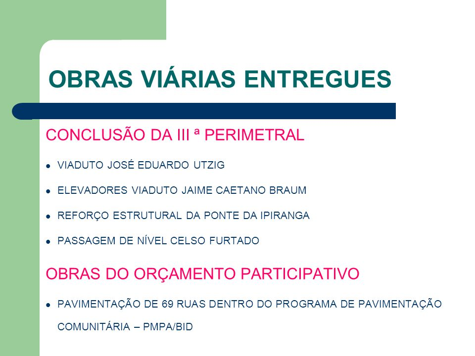 OBRAS VIÁRIAS ENTREGUES